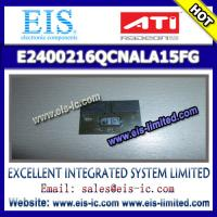 Buy cheap E2400216QCNALA15FG - ATI - Email: sales014@eis-ic.com from wholesalers