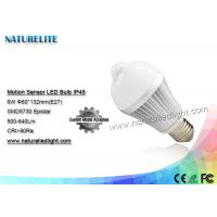 Wholesale Motion Sensor 6W  Led Light Bulb IP45 Epistar 500 - 640lm 130 Degree from china suppliers
