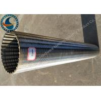 Wholesale 0.2mm Slotted Johnson Wedge Wire Screens Chemical / Thermal Resistant from china suppliers