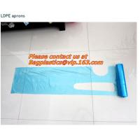 Wholesale pe aprons, packaging, apron, ld apron,disposable, aprons, LDPE apron, HDPE apron, PE apron from china suppliers